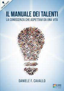 Il Manuale dei Talenti - Una Guida Sicura nel Caos della Vita.