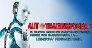 Auto Trading Forex Software - Il Metodo per una Rendita Sicura e Vantaggiosa.